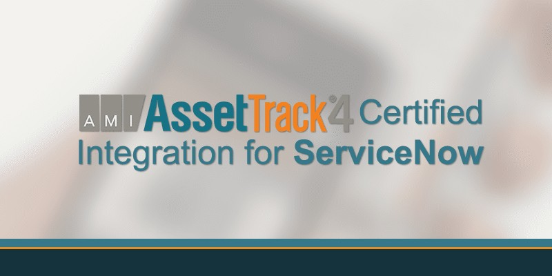 AssetTrack Certified Integration for ServiceNow
