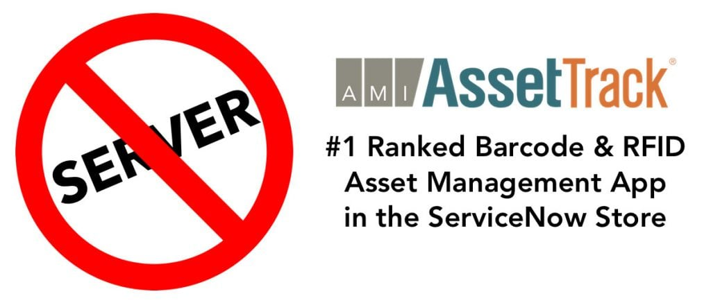 Six Reasons Why AssetTrack is #1 Ranked in the ServiceNow Store - AMI