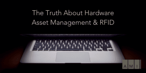 Hardware Asset Management RFID