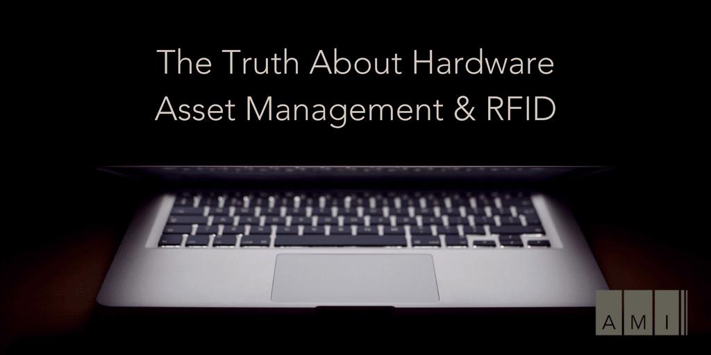 Hardware Asset Management RFID